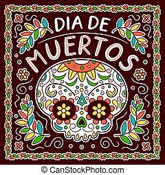 死んだ, de, 日, 概念, dia, メキシコ人, muertos