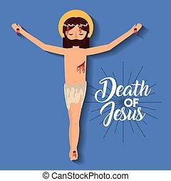 死, イエス・キリストのはりつけ