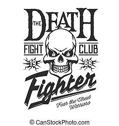 死, スケルトン, 頭骨, クラブ, 戦い, 通りの 印