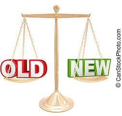 比較, スケール, 古い, ∥対∥, 言葉, 新しい, バランスを計りにかける
