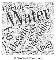 水まき, の, あなたの, 野菜, 有機体である, 庭, 単語, 雲, 概念