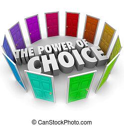 決定しなさい, 力, 多数, 選択, ドア, 機会, 最も良く, 選択