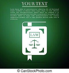 法令, アイコン, 平ら, 正義, スケール, 隔離された, イラスト, バックグラウンド。, ベクトル, 緑, 法律書, design.