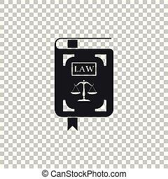 法令, アイコン, 平ら, 正義, スケール, 隔離された, イラスト, 透明, バックグラウンド。, ベクトル, 法律書, design.