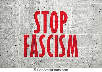法西斯主义, 消息, 停止