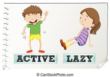 活動的, adjectives, 怠け者である, 反対