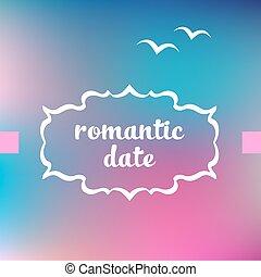 浪漫, 日期