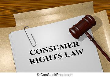 消費者, 權力, 法律, 法律, 概念