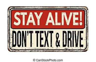 滞在, alive!, ∥そうする∥, テキスト, そして, ドライブしなさい, 型, 金属, 印
