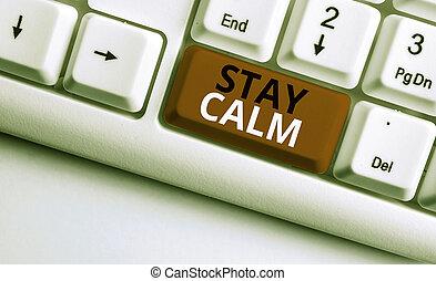 滞在, calm., 滑らかに, 維持しなさい, 執筆, の上, showcasing, 州, ペーパー, キーボード...