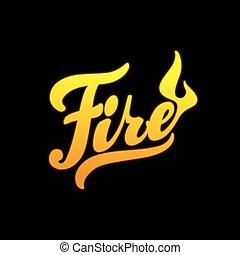 火, 書かれている手, ベクトル, カリグラフィー, lettering.
