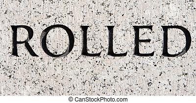 """灰色, 石, 単語, 刻まれた, 花こう岩, """"rolled"""""""