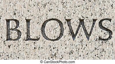 """灰色, 石, 単語, """"blows"""", 刻まれた, 花こう岩"""