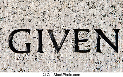 """灰色, 石, 単語, """"given"""", 刻まれた, 花こう岩"""