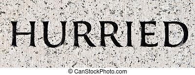 """灰色, 石, 単語, """"hurried"""", 刻まれた, 花こう岩"""