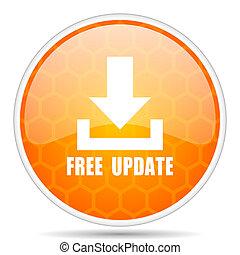 無料で, 更新, 網, icon., ラウンド, オレンジ, グロッシー, インターネット, ボタン, ∥ために∥, webdesign.