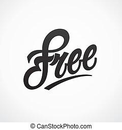 無料で, 書かれている手, ベクトル, カリグラフィー, lettering.