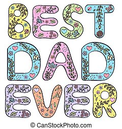 爸爸, ever., 最好