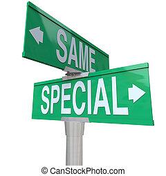 特別, vs, 同樣, 二 方式, 路, 街簽名, 選擇, 是, 唯一