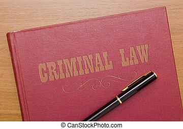 犯罪者, 法律