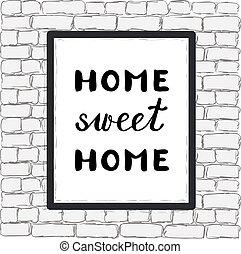 甘い, 手, ブラシ, home., 家, lettering.