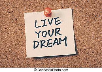 生きている, 夢, あなたの