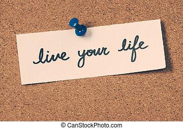 生きている, 生活, あなたの