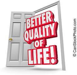 生活, ドア, 品質, よりよい, 状態, 開いた, 改良しなさい