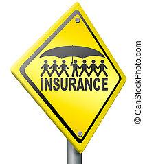 生活, 健康, ∥あるいは∥, 保険