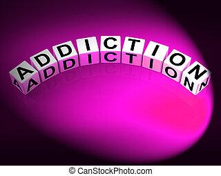 癮, 骰子, 代表, 著迷, 依賴, 以及, 渴望