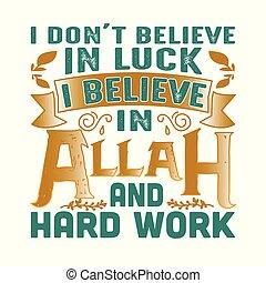 発言, よい, ドン, 引用, muslim, t, 印刷, luck., 信じなさい