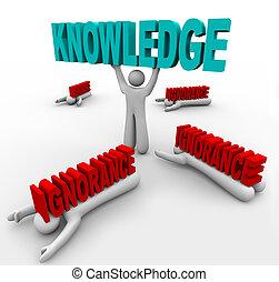 知識, 勝利, 上に, 無知, -, 学びなさい, 成長するために, そして, 勝利