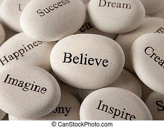 石, 信じなさい, -, インスピレーションを与える