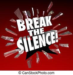 破壊的である, 声, 壊れなさい, ガラス, 抗議, によって, 言葉, spe, 沈黙