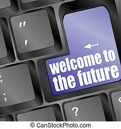 社會, 媒介, 鑰匙, 由于, 歡迎, 到, 未來, 正文, 上, 膝上型