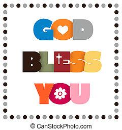 祝福しなさい, 神, あなた