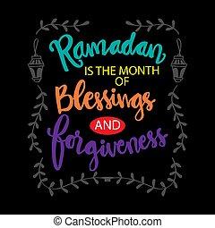 祝福, forgiveness., 月, 引用, ramadan