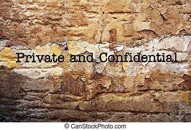 私用, そして, 機密