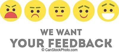 私達, feedback., あなたの, ほしい