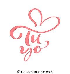 私, スペイン語, calligraphic, カード, 引かれる, heart., birthday, 手, 日, あなた, yo, tu, 招待, バレンタイン, テキスト, phrase., バレンタイン, を除けば, 日付, 完全