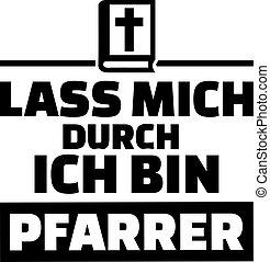 私, ドイツ語, そうさせられた, によって, 牧師