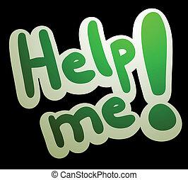 私, 助け