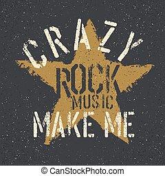 私, 星, グランジ, 作りなさい, ティー, デザイン, テンプレート, 岩, 印刷, 音楽, lettering., crazy.