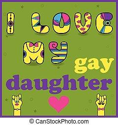 私, 碑文, 愛, 娘, ゲイである