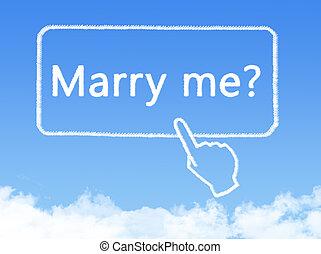 私, 結婚しなさい, メッセージ, 形, 雲