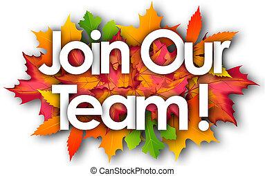 秋, 単語, 参加しなさい, 私達の, 葉, チーム, 背景