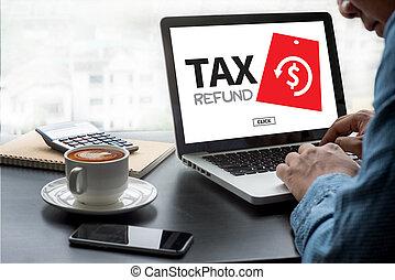租税還付, そして, 払い戻し, 租税還付, 大丈夫です, 義務, 課税