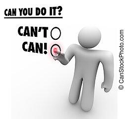答え, ポジティブ, スクリーン, 人, カント, ∥対∥, 缶, 選択, 感触