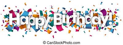 紙ふぶき, birthday, 幸せ