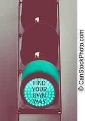綠色, 交通燈, 由于, 消息, 發現, 你, 自己, 方式